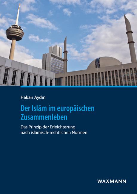 Der Islām im europäischen Zusammenleben