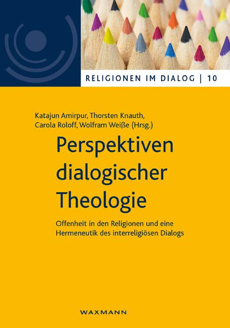 Perspektiven dialogischer Theologie