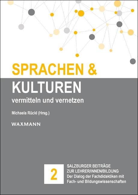 Sprachen und Kulturen: vermitteln und vernetzen