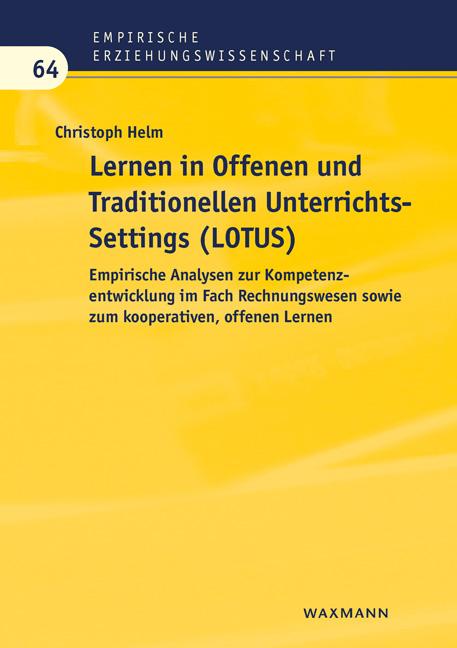 Lernen in Offenen und Traditionellen UnterrichtsSettings (LOTUS)