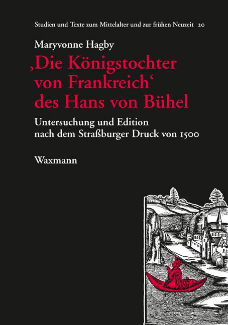 'Die Königstochter von Frankreich' des Hans von Bühel