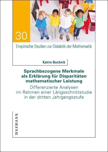 Sprachbezogene Merkmale als Erklärung für Disparitäten mathematischer Leistung