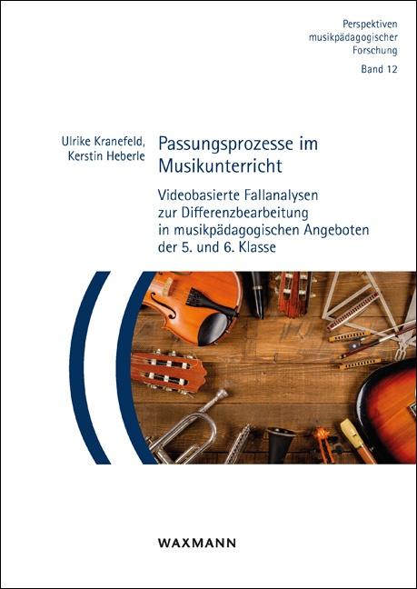 Passungsprozesse im Musikunterricht