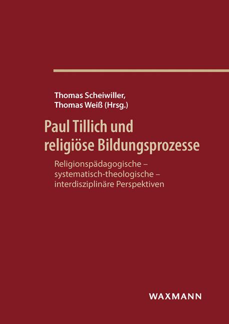 Paul Tillich und religiöse Bildungsprozesse