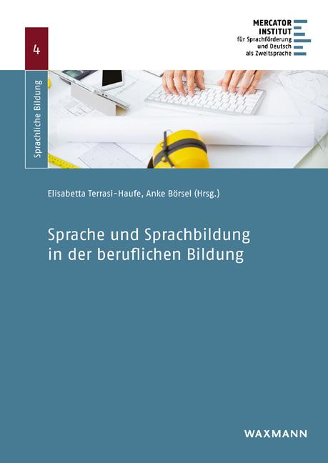 Sprache und Sprachbildung in der beruflichen Bildung