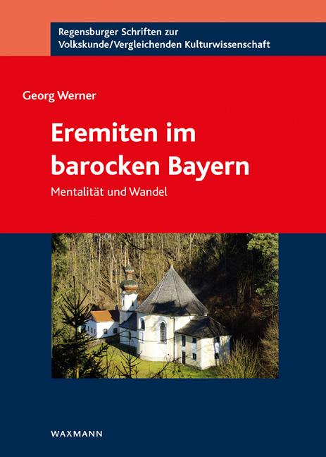 Eremiten im barocken Bayern