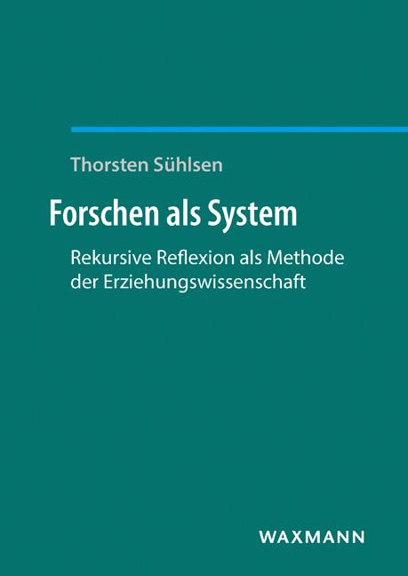 Forschen als System