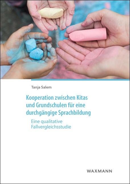 Kooperation zwischen Kitas und Grundschulen für eine durchgängige Sprachbildung