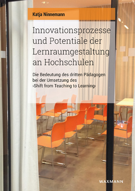 Innovationsprozesse und Potentiale der Lernraumgestaltung an Hochschulen