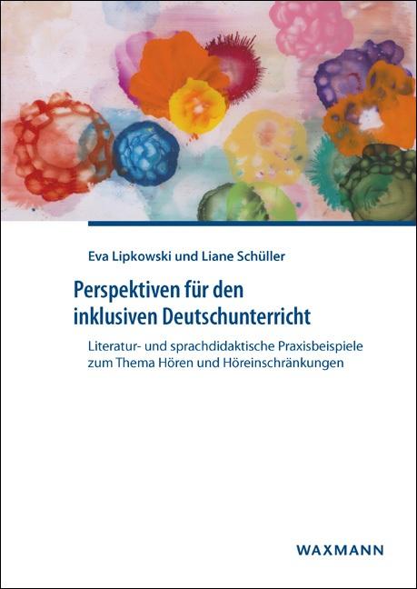Perspektiven für den inklusiven Deutschunterricht