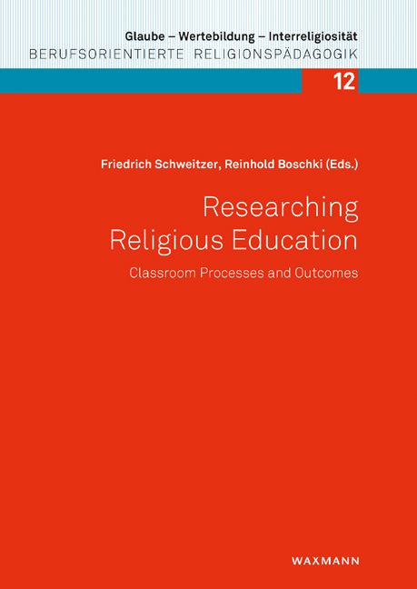 Researching Religious Education: Classroom Processes and Outcomes