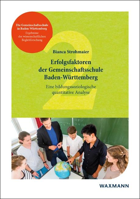 Erfolgsfaktoren der Gemeinschaftsschule Baden-Württemberg