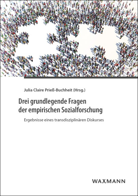 Drei grundlegende Fragen der empirischen Sozialforschung
