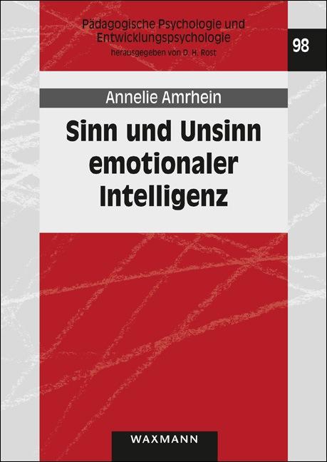 Sinn und Unsinn emotionaler Intelligenz