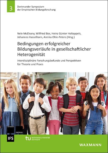Bedingungen erfolgreicher Bildungsverläufe in gesellschaftlicher Heterogenität