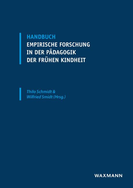 Handbuch empirische Forschung in der Pädagogik der frühen Kindheit
