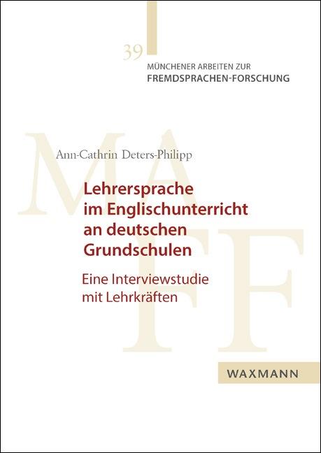 Lehrersprache im Englischunterricht an deutschen Grundschulen