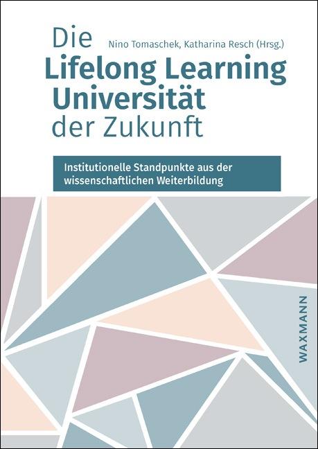 Die Lifelong Learning Universität der Zukunft