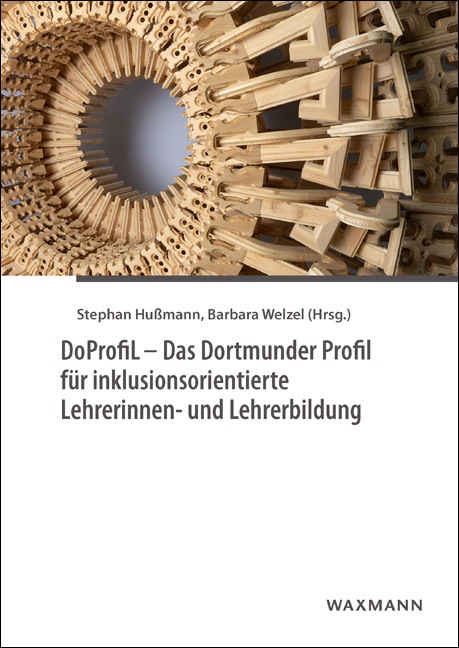 DoProfiL – Das Dortmunder Profil für inklusionsorientierte Lehrerinnen- und Lehrerbildung