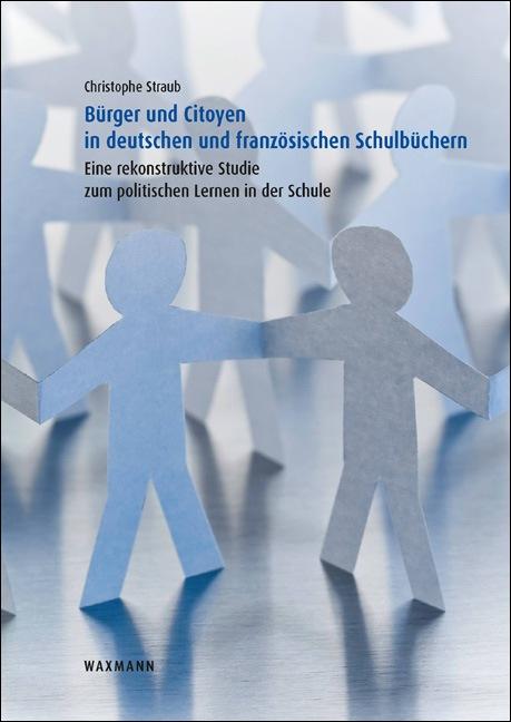 Bürger und Citoyen in deutschen und französischen Schulbüchern