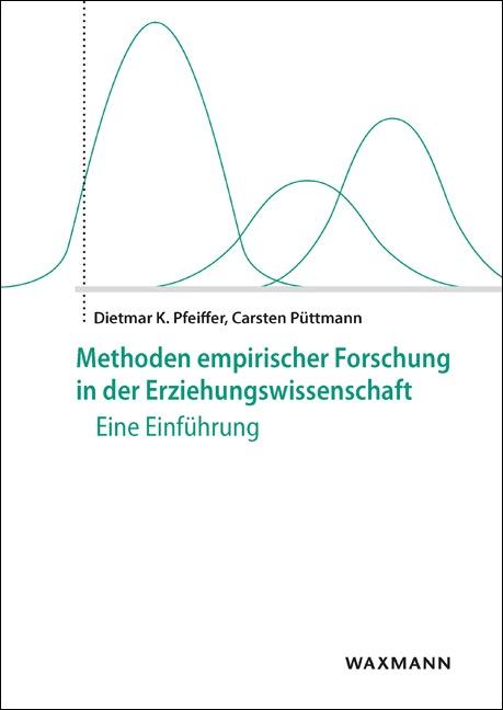 Methoden empirischer Forschung in der Erziehungswissenschaft