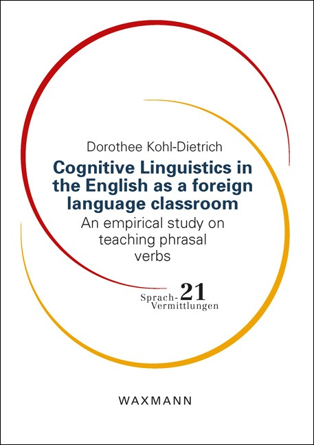 Cognitive Linguistics in the English as a foreign language classroom