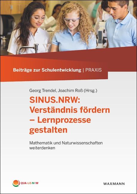 SINUS.NRW: Verständnis fördern – Lernprozesse gestalten