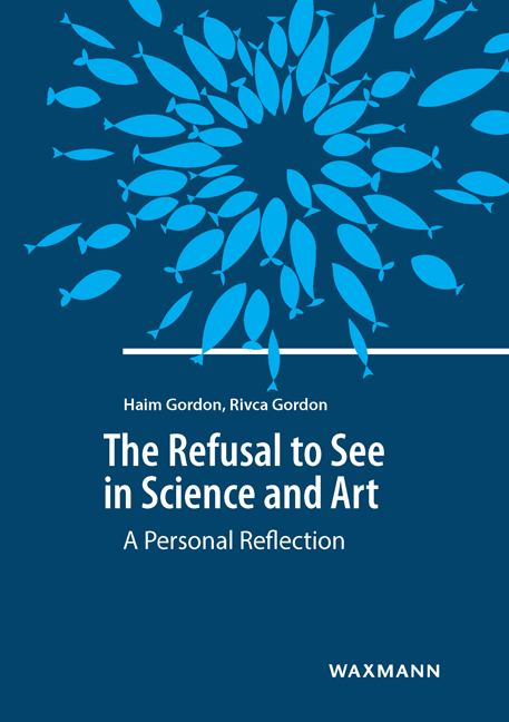 The Refusal to See in Science and Art