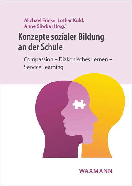 Konzepte sozialer Bildung an der Schule