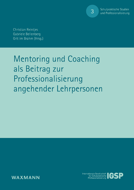 Mentoring und Coaching als Beitrag zur Professionalisierung<br />angehender Lehrpersonen
