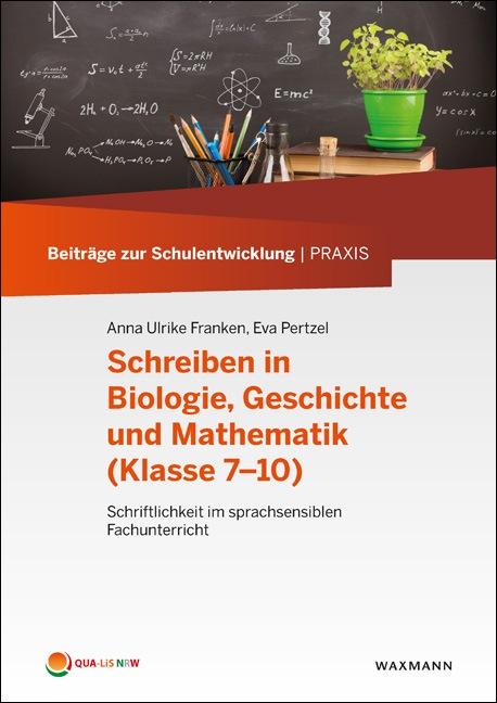 Schreiben in Biologie, Geschichte und Mathematik (Klasse 7–10)