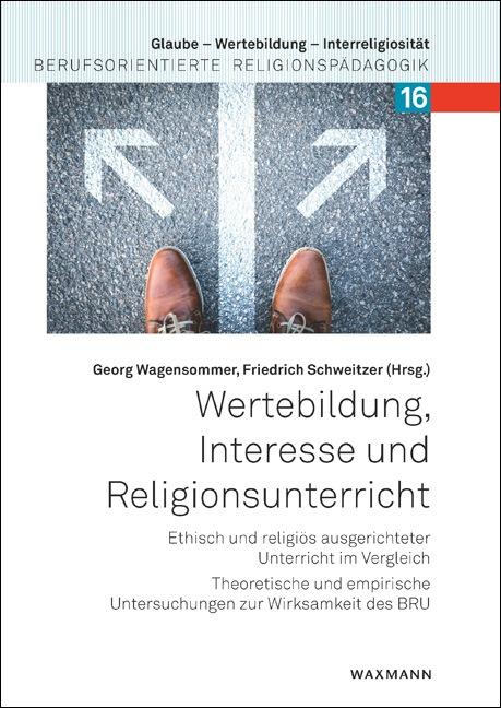 Wertebildung, Interesse und Religionsunterricht