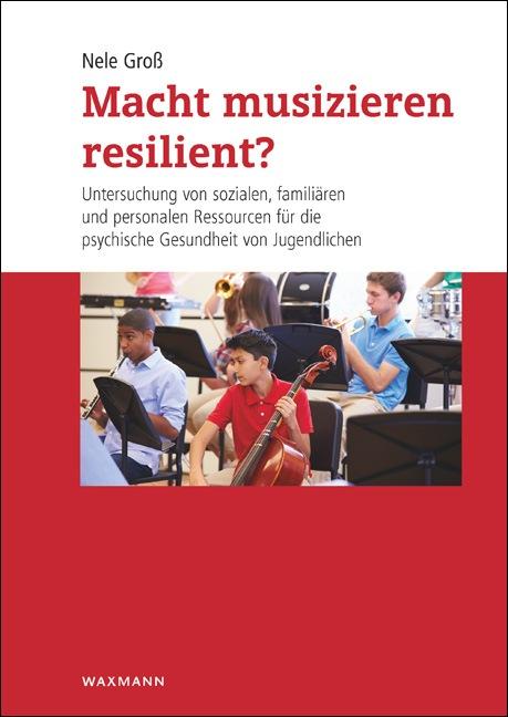 Macht musizieren resilient?