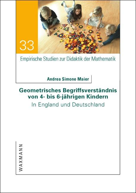 Geometrisches Begriffsverständnis von 4- bis 6-jährigen Kindern