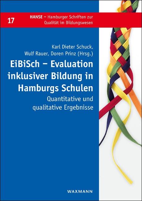 EiBiSch – Evaluation inklusiver Bildung in Hamburgs Schulen