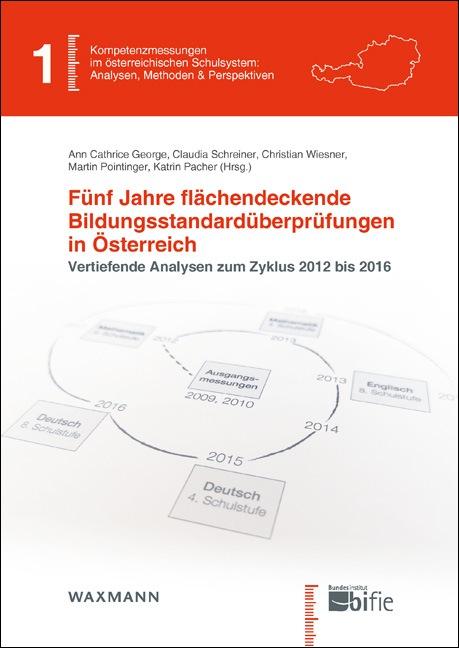 Fünf Jahre flächendeckende Bildungsstandardüberprüfungen in Österreich