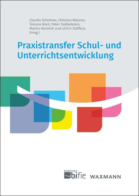 Praxistransfer Schul- und Unterrichtsentwicklung