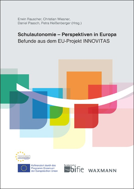Schulautonomie – Perspektiven in Europa