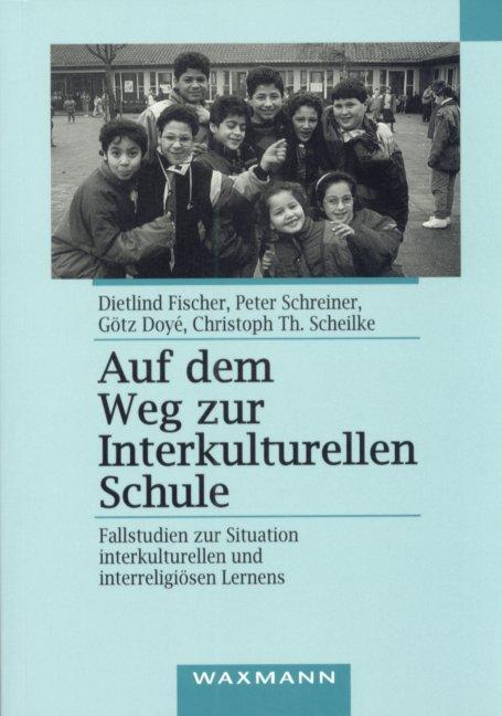 Auf dem Weg zur interkulturellen Schule