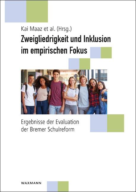 Zweigliedrigkeit und Inklusion im empirischen Fokus