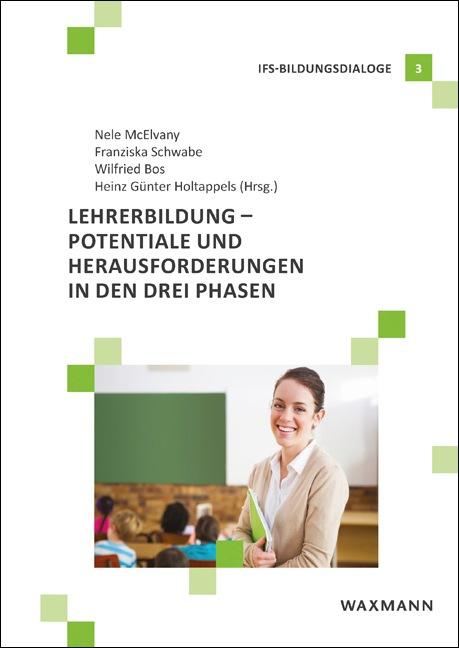 Lehrerbildung – Potentiale und Herausforderungen in den drei Phasen