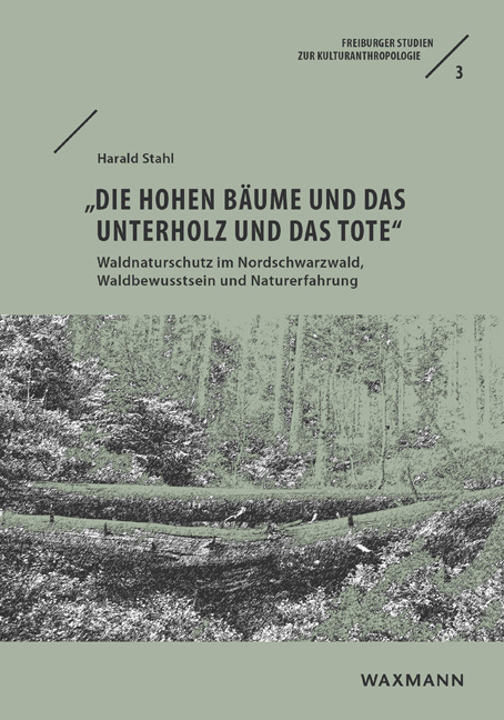 """""""Die hohen Bäume und das Unterholz und das Tote"""""""