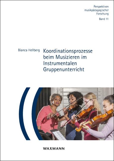 Koordinationsprozesse beim Musizieren im Instrumentalen Gruppenunterricht