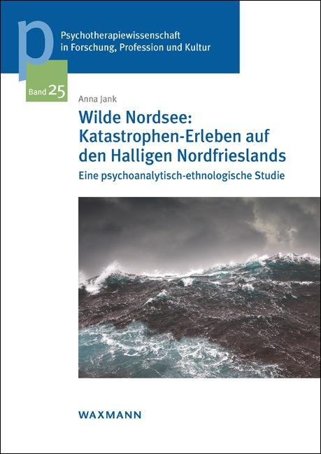 Wilde Nordsee: Katastrophen-Erleben auf den Halligen Nordfrieslands