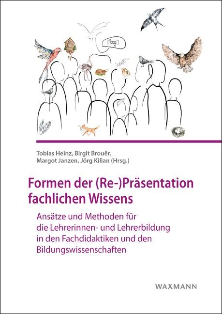 Formen der (Re-)Präsentation fachlichen Wissens