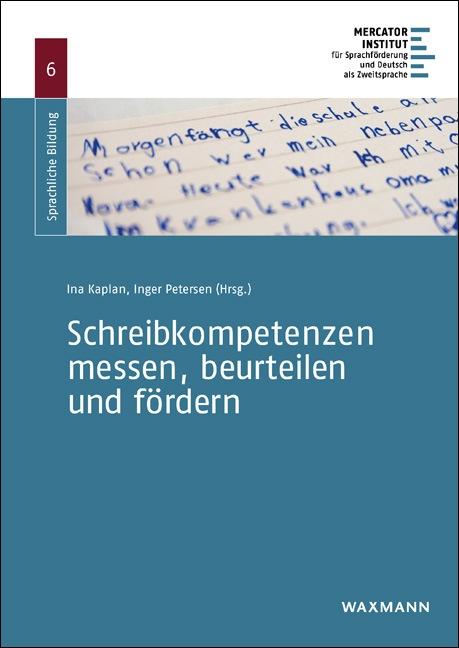 Schreibkompetenzen messen, beurteilen und fördern