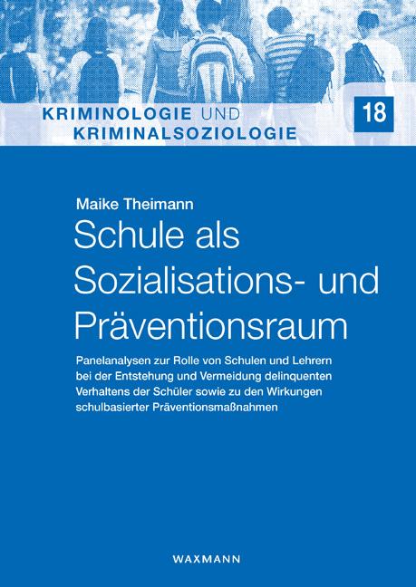 Schule als Sozialisations- und Präventionsraum