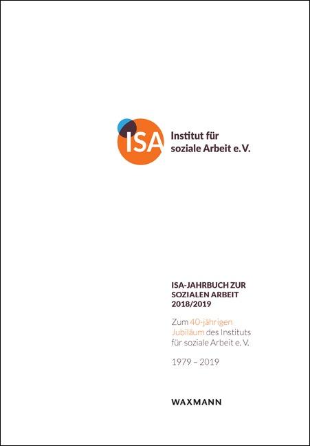 ISA-Jahrbuch zur Sozialen Arbeit 2018/2019