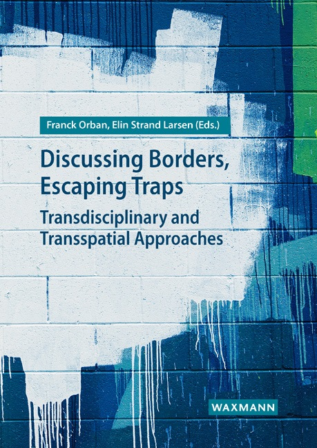 Discussing Borders, Escaping Traps