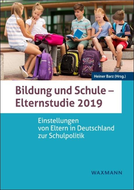 Bildung und Schule – Elternstudie 2019